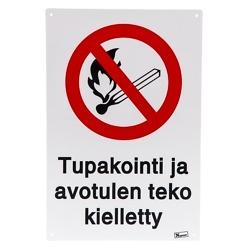 Varoituskyltti Tupakointi ja avotulen teko kielletty